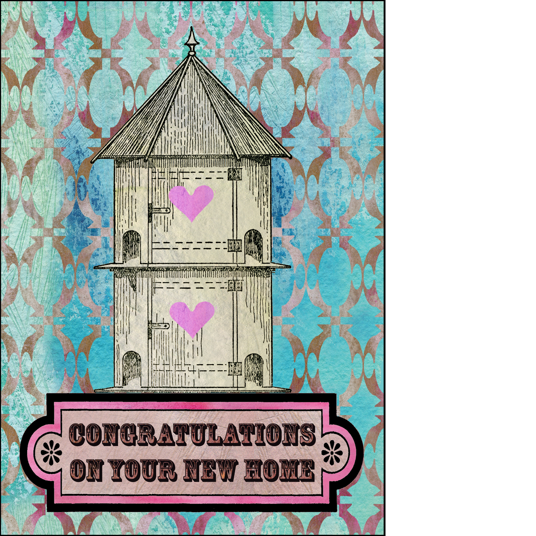 "Gabriela Szulman collage greeting card ""congratulations on your new home"". Birdhouse, hearts turquoise pink"