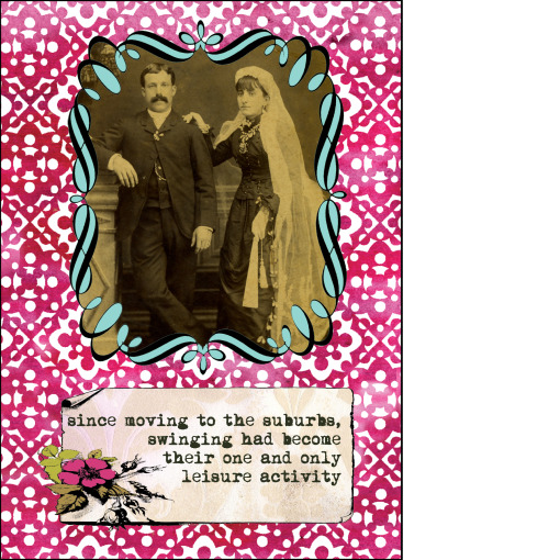 "Gabriela Szulman collage greeting card ""swingers"". It says: since moving to the suburbs swinging had become their one and only leisure activity. Old sepia picture of serious wedding couple"